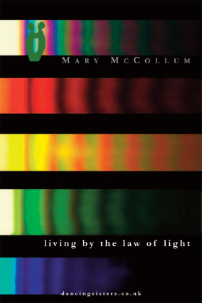 living by the law of light